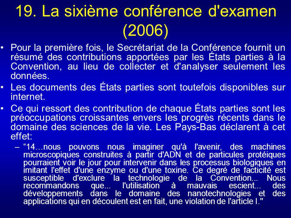 19. La sixième conférence d examen (2006)
