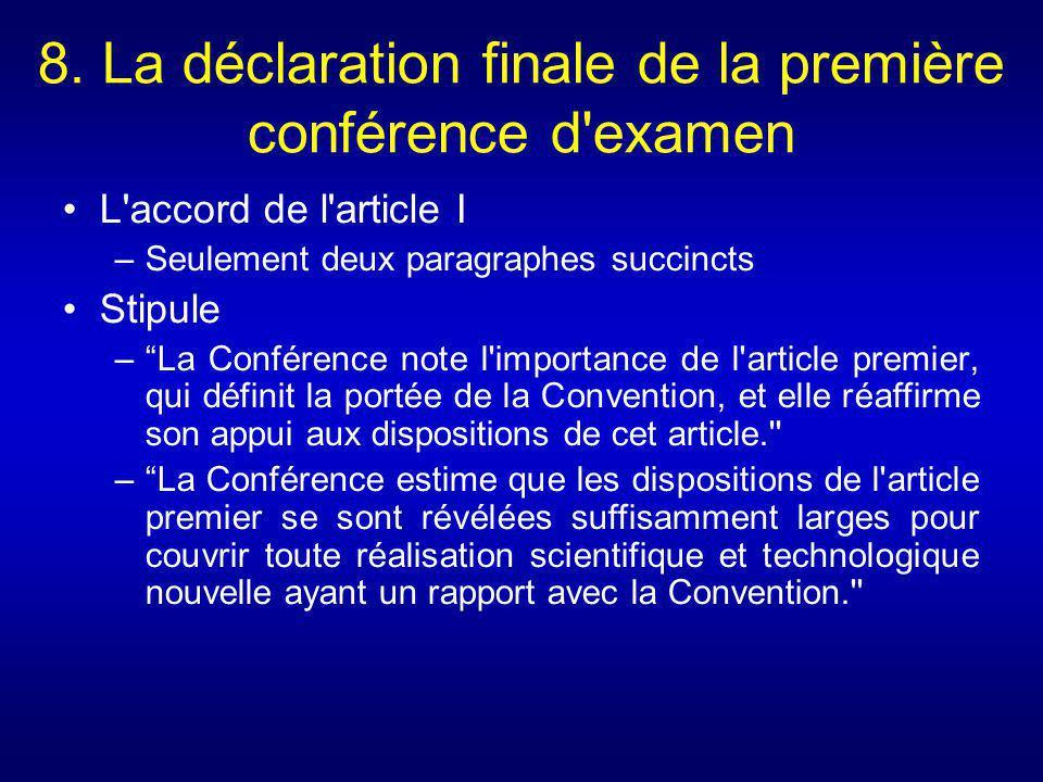 8. La déclaration finale de la première conférence d examen