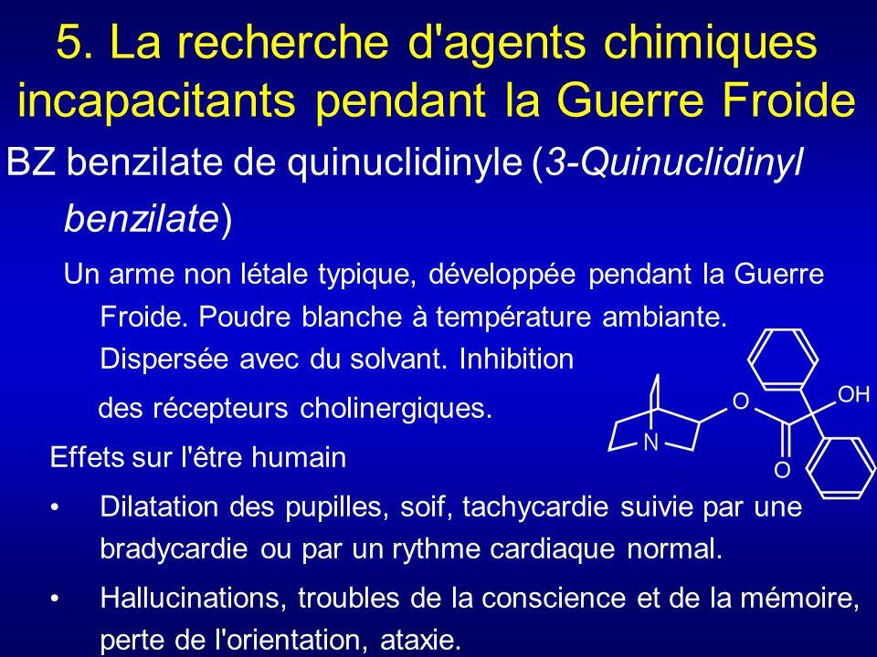5. La recherche d agents chimiques incapacitants pendant la Guerre Froide