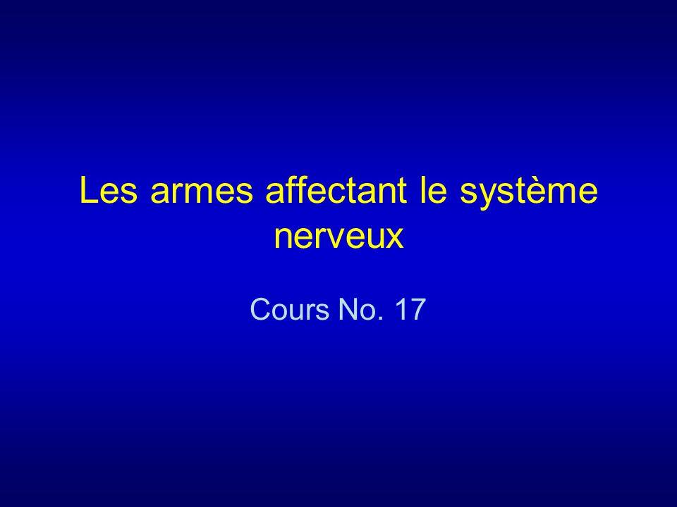 Les armes affectant le système nerveux