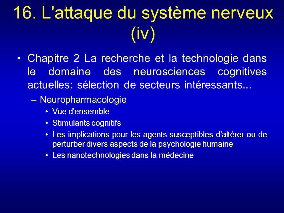 16. L attaque du système nerveux (iv)
