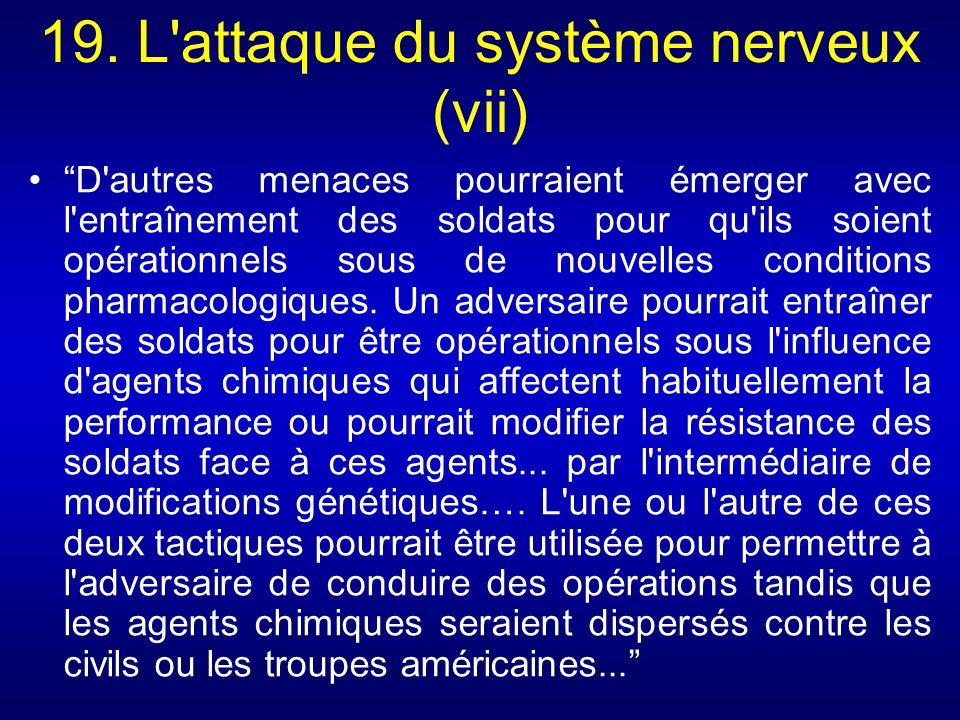 19. L attaque du système nerveux (vii)