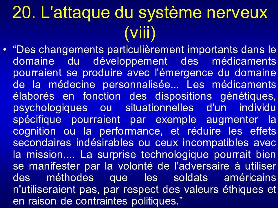 20. L attaque du système nerveux (viii)