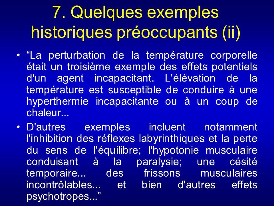 7. Quelques exemples historiques préoccupants (ii)