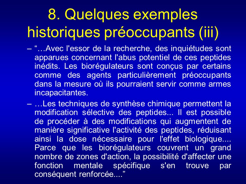 8. Quelques exemples historiques préoccupants (iii)