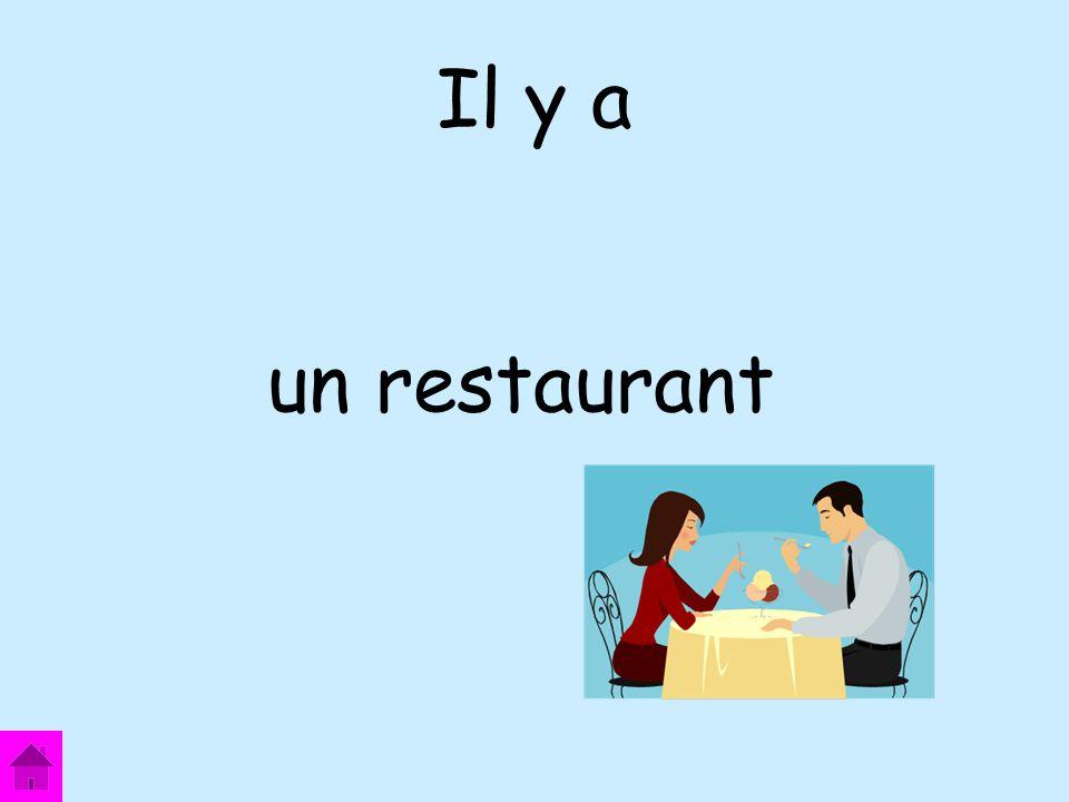 Il y a un restaurant