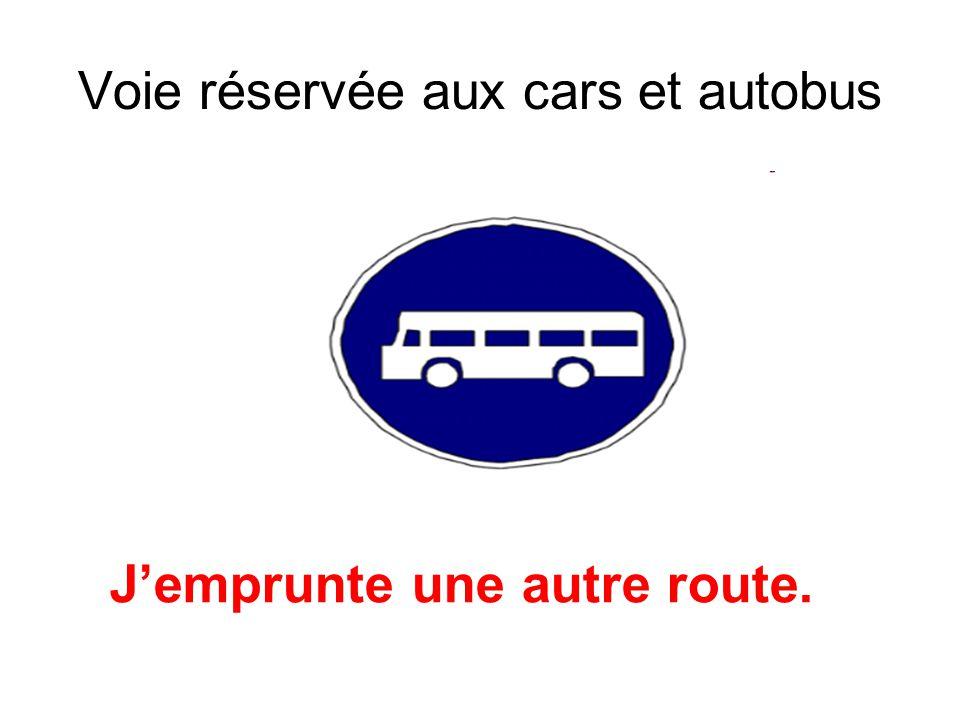 Voie réservée aux cars et autobus