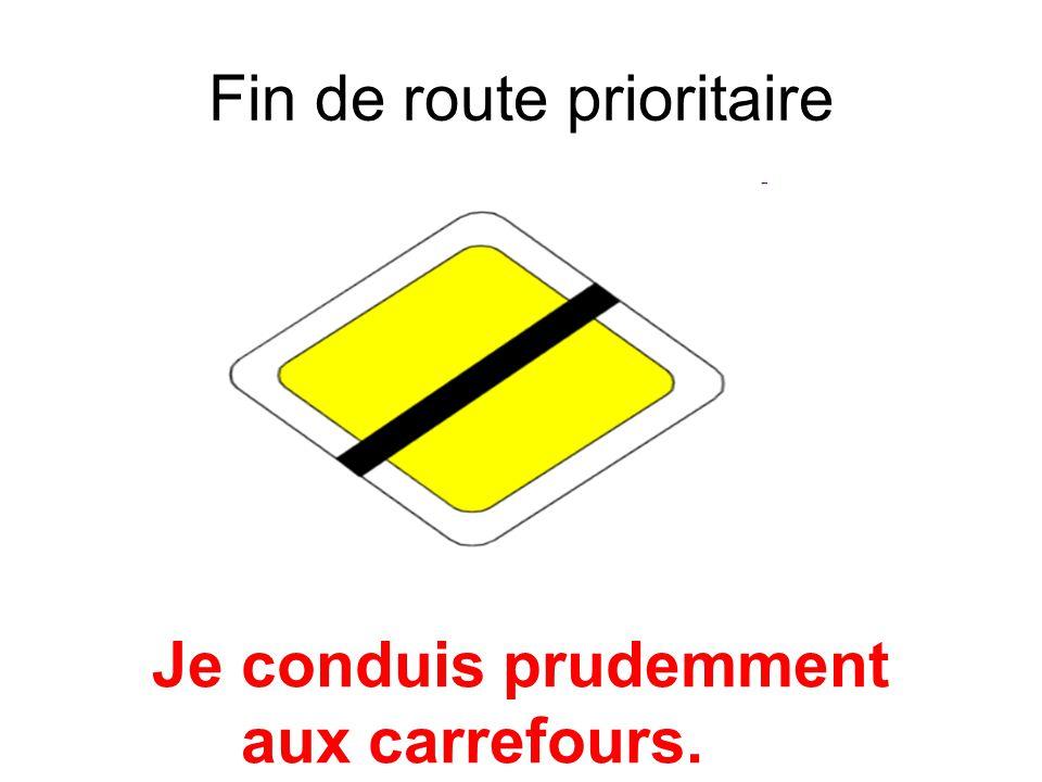Fin de route prioritaire