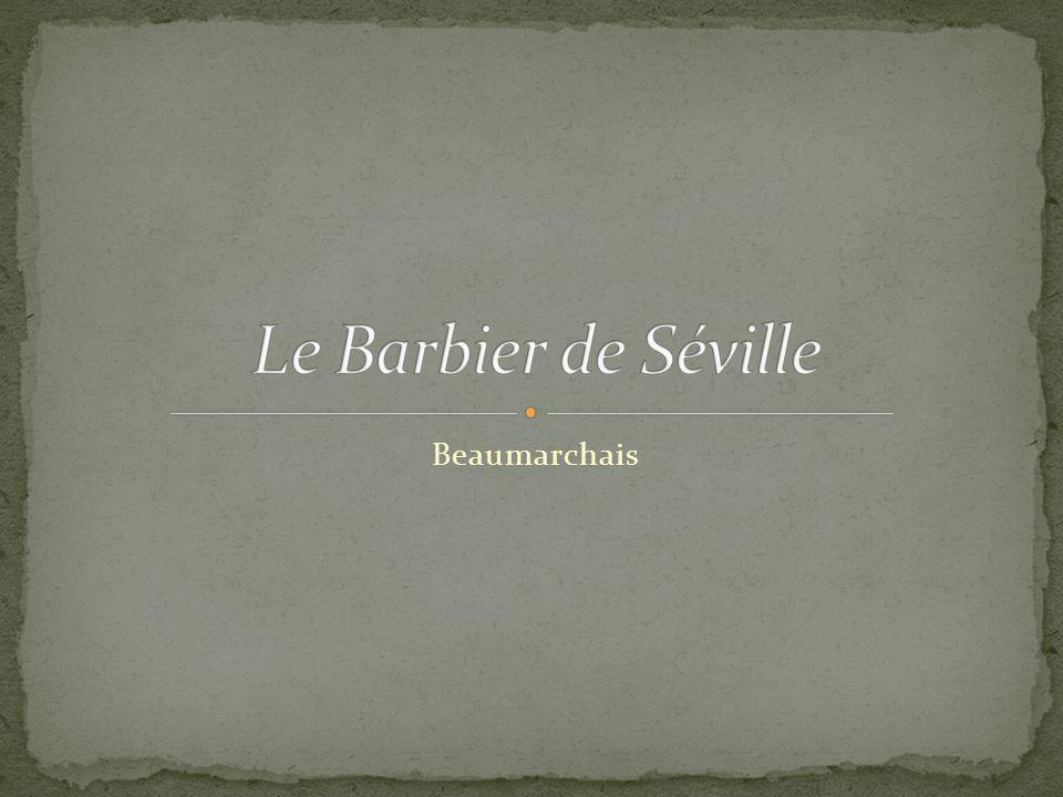 Le Barbier de Séville Beaumarchais