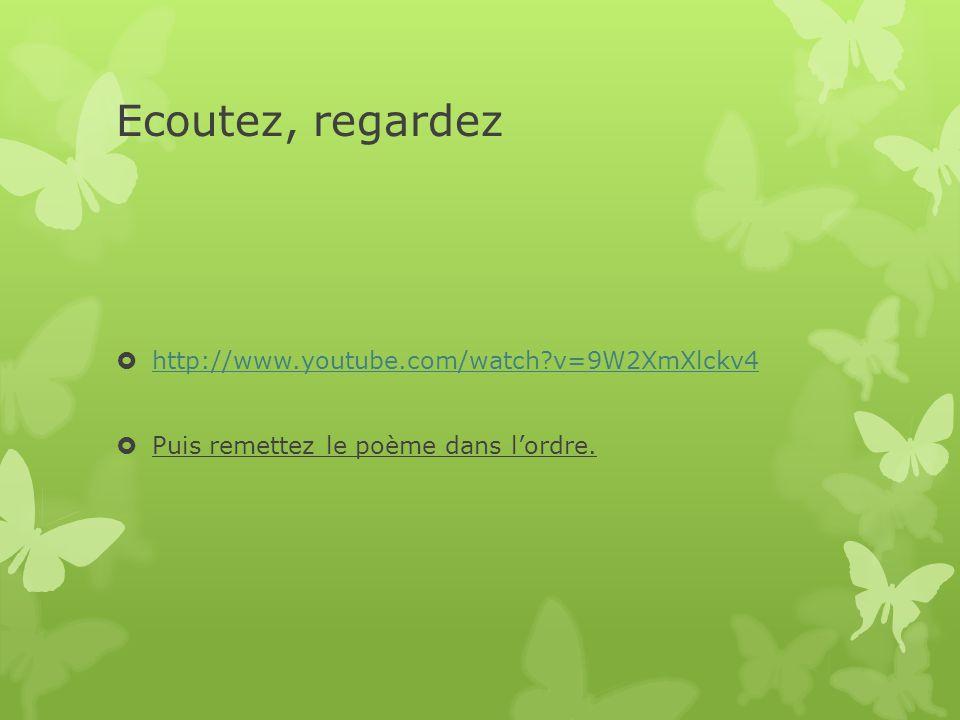 Ecoutez, regardez http://www.youtube.com/watch v=9W2XmXlckv4