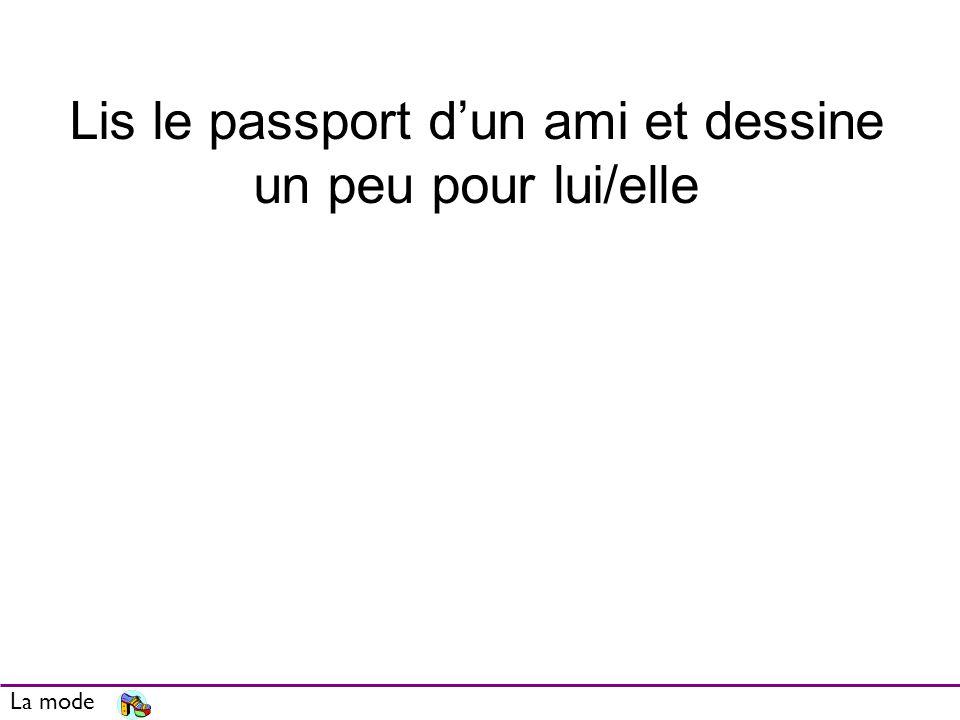 Lis le passport d'un ami et dessine un peu pour lui/elle