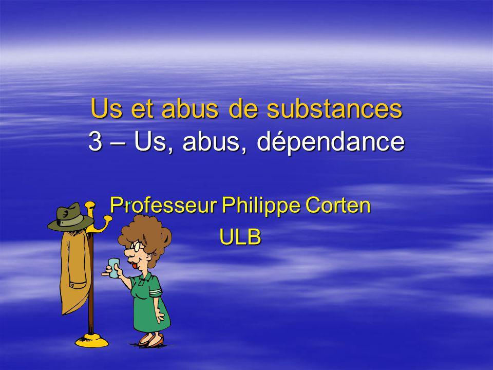 Us et abus de substances 3 – Us, abus, dépendance