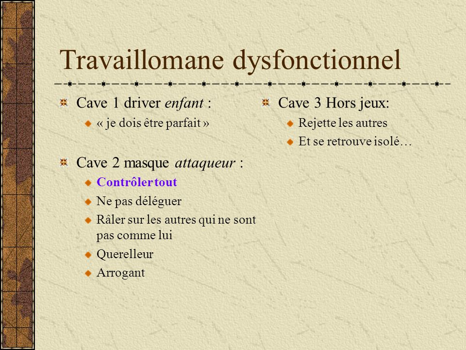 Travaillomane dysfonctionnel