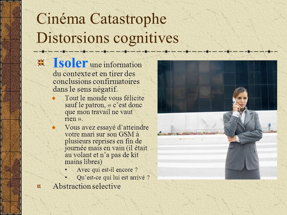 Cinéma Catastrophe Distorsions cognitives