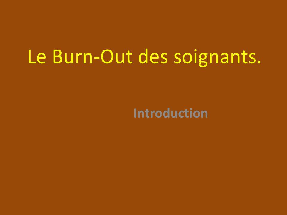 Le Burn-Out des soignants.