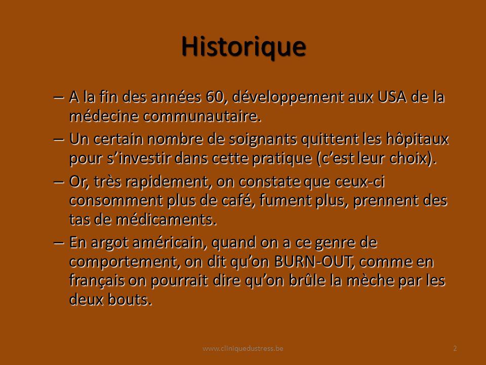 Historique A la fin des années 60, développement aux USA de la médecine communautaire.