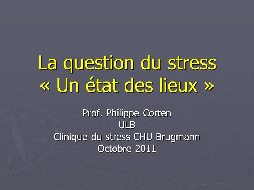La question du stress « Un état des lieux »