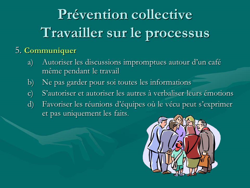 Prévention collective Travailler sur le processus