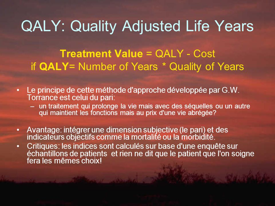 QALY: Quality Adjusted Life Years
