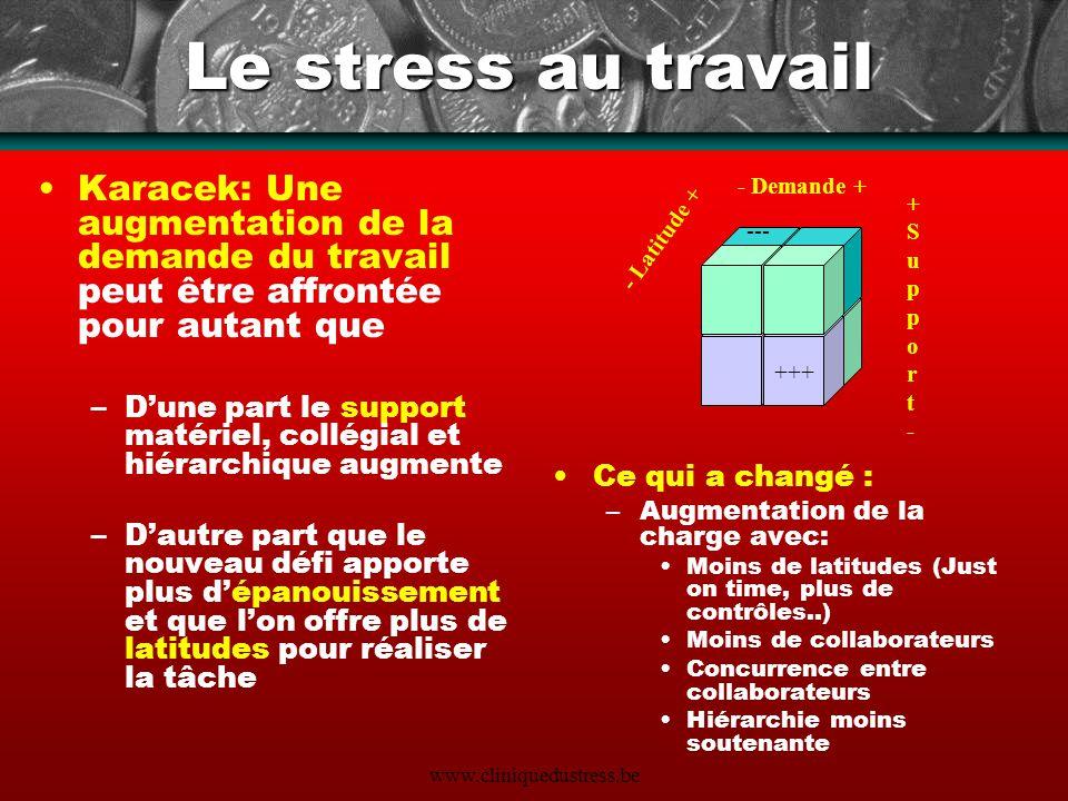 Le stress au travail Karacek: Une augmentation de la demande du travail peut être affrontée pour autant que.