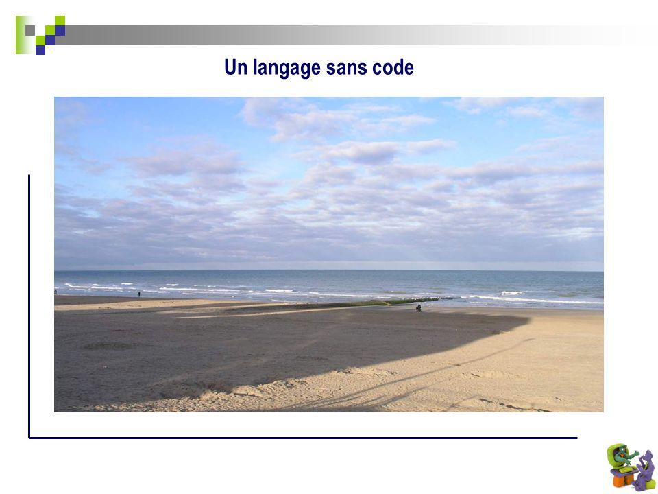 Un langage sans code