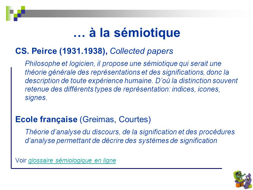 … à la sémiotique CS. Peirce (1931.1938), Collected papers