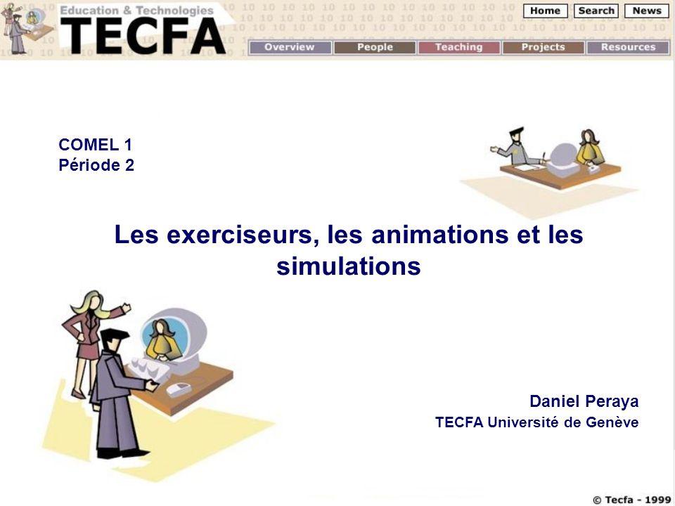 Les exerciseurs, les animations et les simulations