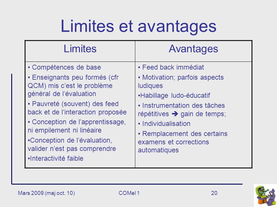 Limites et avantages Limites Avantages Compétences de base