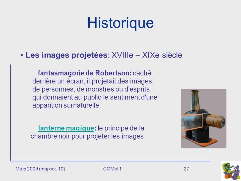 Historique Les images projetées: XVIIIe – XIXe siècle