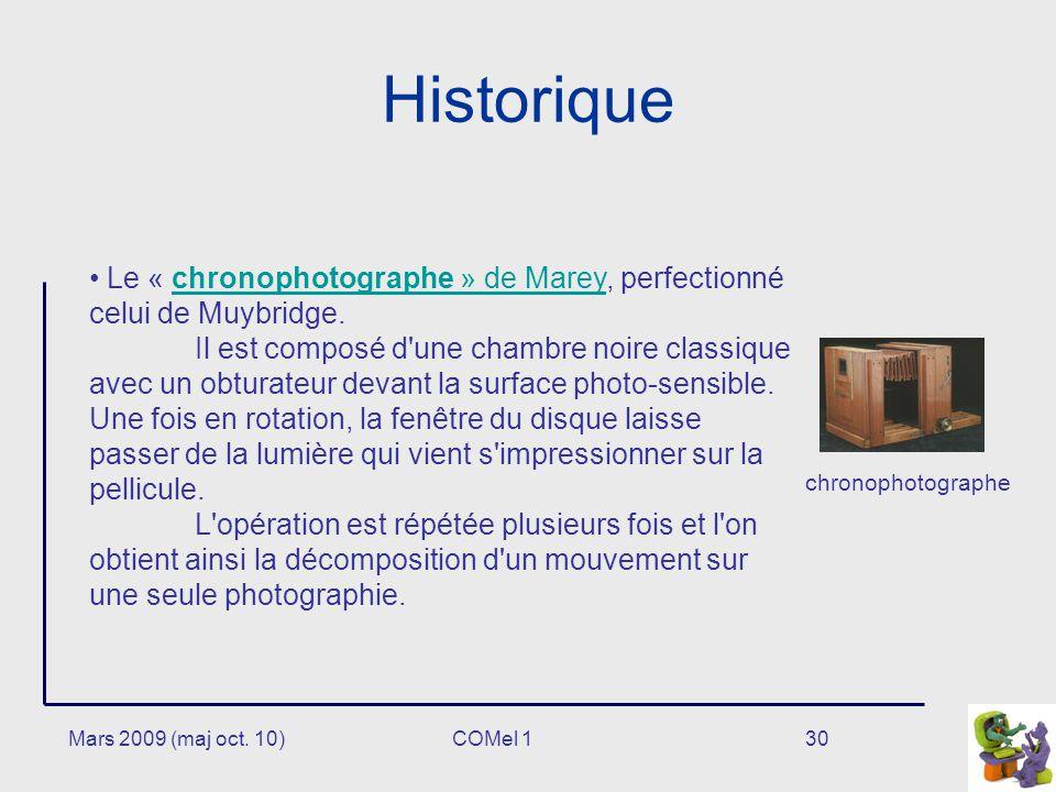 Historique Le « chronophotographe » de Marey, perfectionné celui de Muybridge.