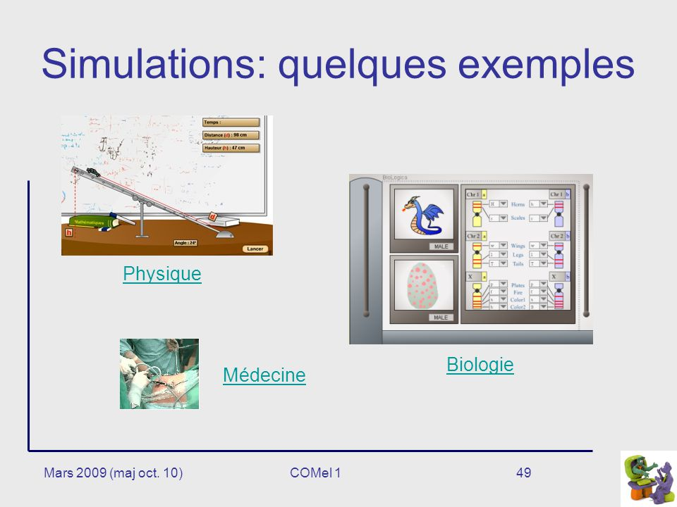 Simulations: quelques exemples