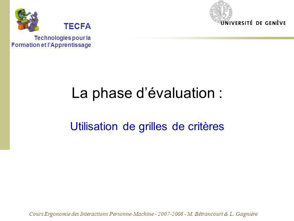 La phase d'évaluation : Utilisation de grilles de critères