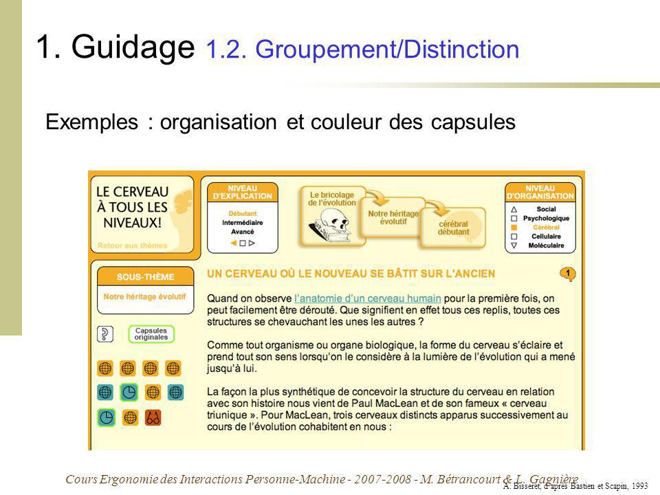 1. Guidage 1.2. Groupement/Distinction