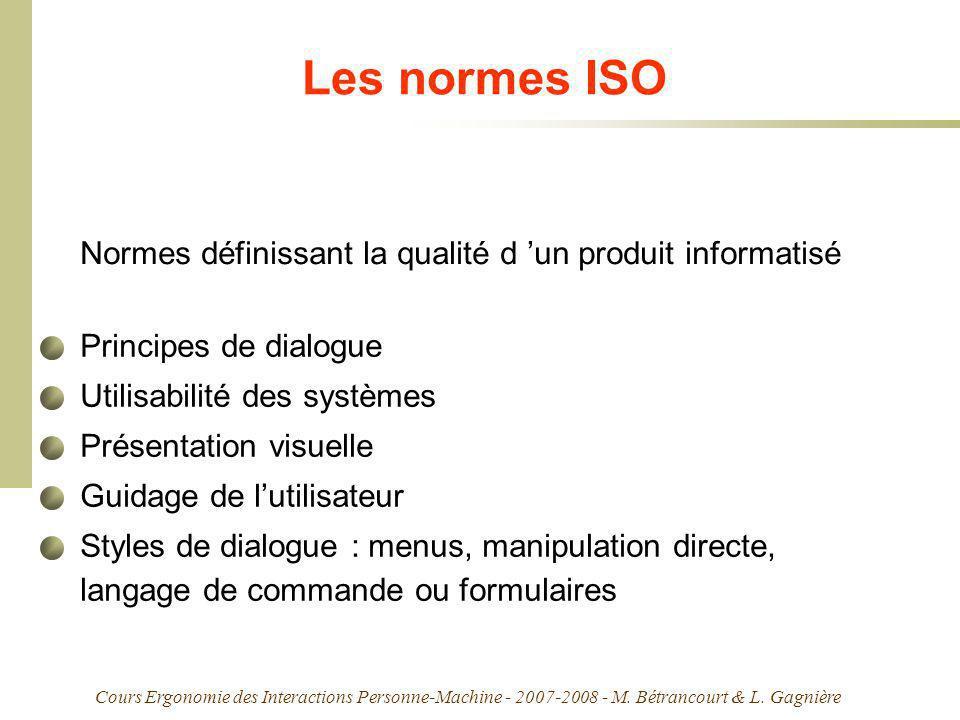 Les normes ISO Normes définissant la qualité d 'un produit informatisé