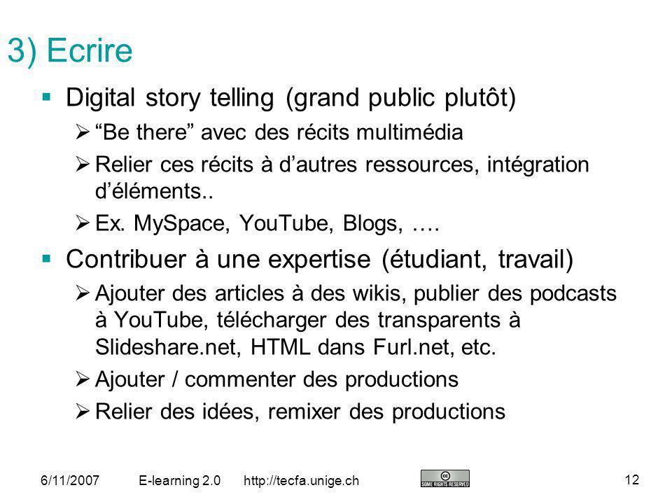 3) Ecrire Digital story telling (grand public plutôt)