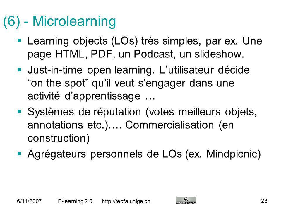 (6) - Microlearning Learning objects (LOs) très simples, par ex. Une page HTML, PDF, un Podcast, un slideshow.