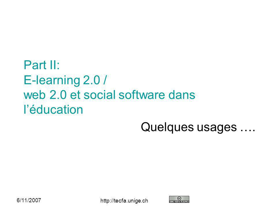 Part II: E-learning 2.0 / web 2.0 et social software dans l'éducation