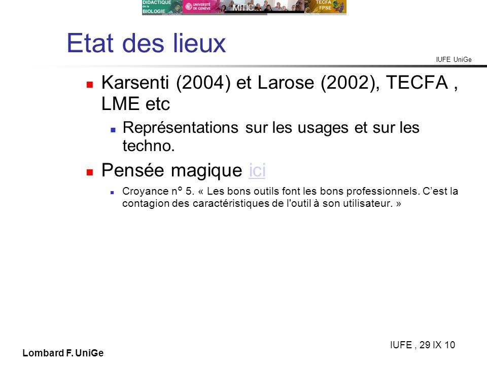 Etat des lieux Karsenti (2004) et Larose (2002), TECFA , LME etc