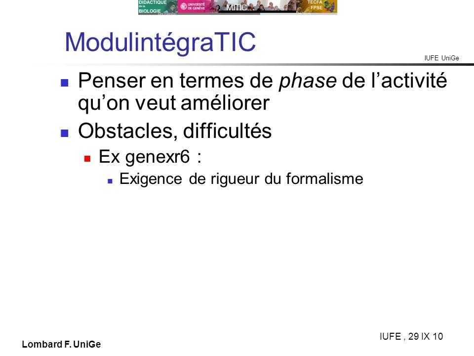ModulintégraTIC Penser en termes de phase de l'activité qu'on veut améliorer. Obstacles, difficultés.