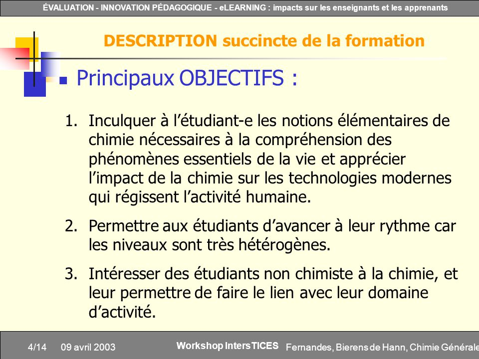 DESCRIPTION succincte de la formation