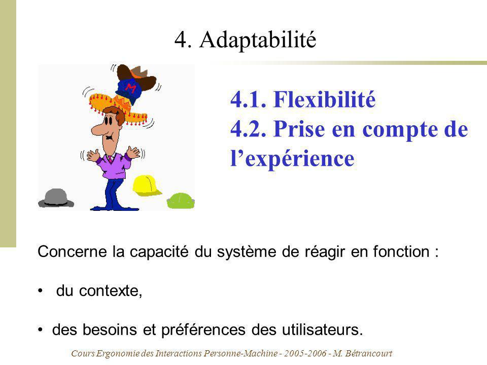 4. Adaptabilité 4.1. Flexibilité 4.2. Prise en compte de l'expérience