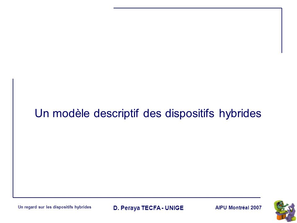 Un modèle descriptif des dispositifs hybrides