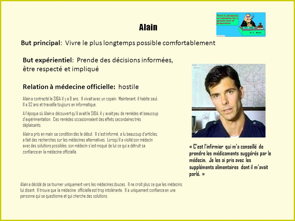 Alain But principal: Vivre le plus longtemps possible comfortablement