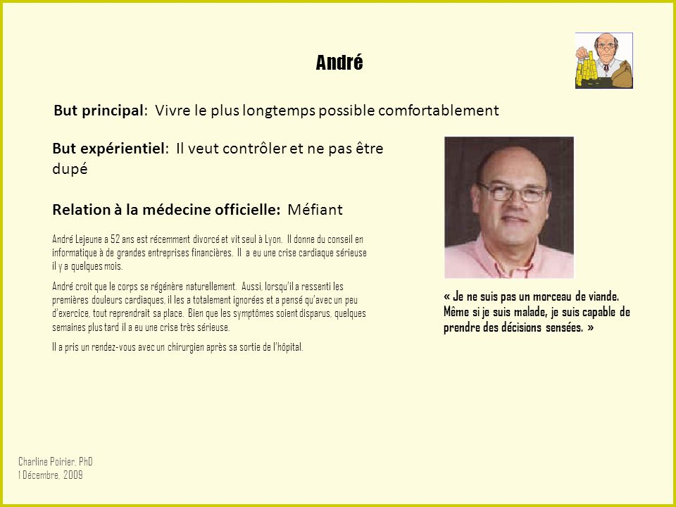 André But principal: Vivre le plus longtemps possible comfortablement