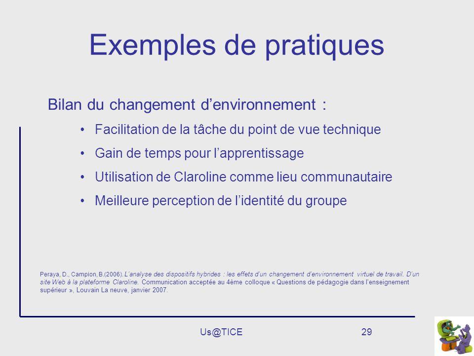 Exemples de pratiques Bilan du changement d'environnement :