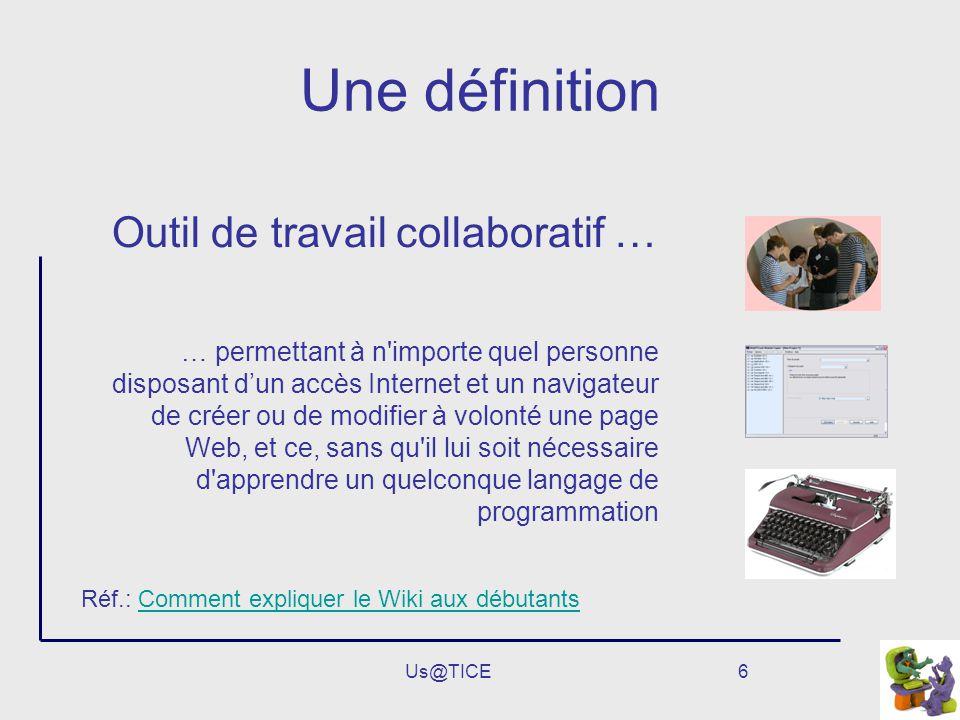 Une définition Outil de travail collaboratif …