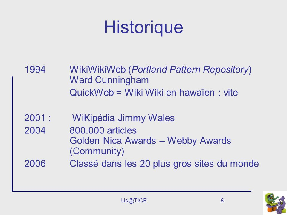 Historique WikiWikiWeb (Portland Pattern Repository) Ward Cunningham