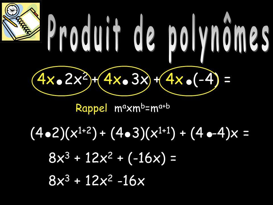 Produit de polynômes Produit de polynômes Produit de polynômes