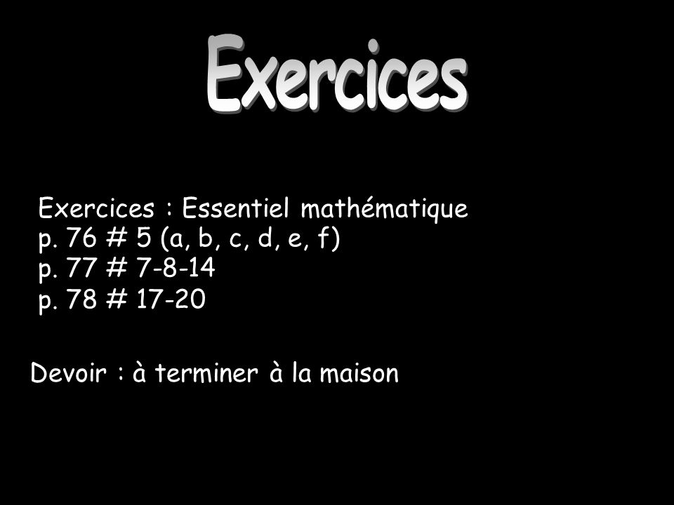 Exercices Exercices : Essentiel mathématique