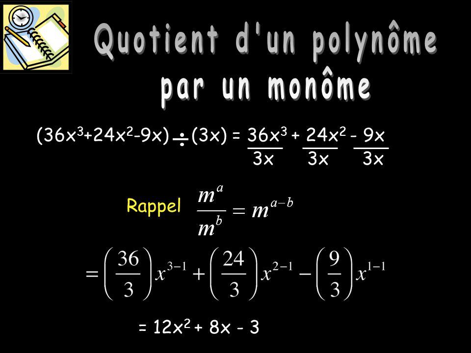 Quotient d'un polynôme par un monôme